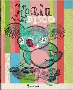 Koala disco - Wydawnictwo Dwie Siostry