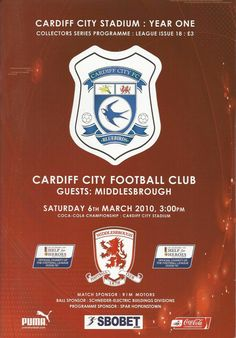 Cardiff C. 1 Middlesbrough 0 in March 2010 at Cardiff City Stadium. The programme cover Cardiff City Football, Cardiff City Fc, Middlesbrough, Football Program, Champs, March, Cover, Mac, Middlesbrough F.c.