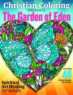 Revel In The Lords Creation With Garden Of Eden Adult Coloring Book From Christian Featuring Passages Genesis Story And