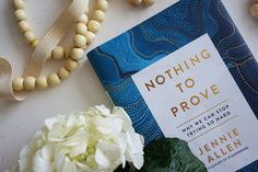 Jennie Allen's brand new book, Nothing to Prove: Why We Can Stop Trying So Hard invites you into a different experience, one in which our souls are content and epic dreams unfold through our lives. As you wade into the refreshing truth of the more-than-enough life Jesus offers, you'll experience the joyous freedom that comes to those who are determined to discover what God can do through a soul completely in love with Him.