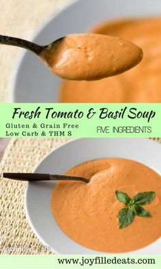 This rich, creamy Tomato Basil Soup uses fresh tomatoes is ready in about 15 min. The taste is restaurant quality. It is low carb, grain free, THM S. via Joy Filled Eats - Gluten Sugar Free Recipes Low Carb Soup Recipes, Sugar Free Recipes, Low Carb Recipes, Cooking Recipes, Healthy Recipes, Meditranian Recipes, Healthy Nutrition, Low Carb Soups, Cooking Kids