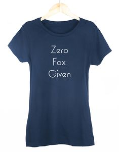 £9.99 Zero Fox Given Womens T-Shirt – Get2Wear #funny #tshirt #womens #outfit