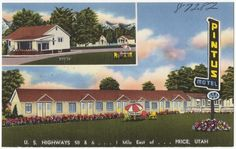 Pintus Motel, U.S. highways 50 & 6. . . 1 mile east of. . . Price, Utah | by Boston Public Library