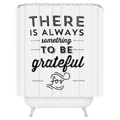 Shower Curtain - Allyson Johnson Something To Be Grateful For - DENY Designs : Target Wisdom Quotes, Bible Quotes, Quotes To Live By, Bible Verses, Me Quotes, Motivational Quotes, Inspirational Quotes, Crush Quotes, The Words