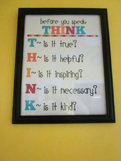 Little Reminders (Free Prints) Just talking to the kids about this today - more on the lines of would their words hurt anyone. Classroom Organization, Classroom Decor, Classroom Management, Classroom Rules, Behavior Management, Household Organization, Classroom Posters, Future Classroom, School Classroom