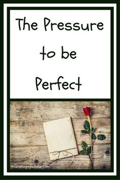 The Pressure To Be Perfect-a homeschool mom's perspective