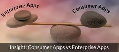 Insight Consumer Apps vs Enterprise Apps