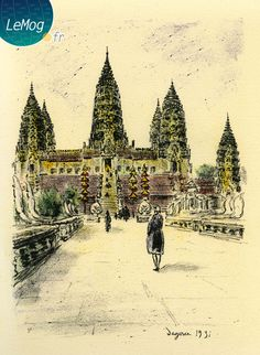 "Laurent ANTOINE ""LeMog"" - World Expo Consultant: Angkor l'Expo 1931..."