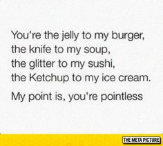 The Jelly To My Burger