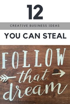 12 Creative Business Ideas You Can Steal @montanahappy.com