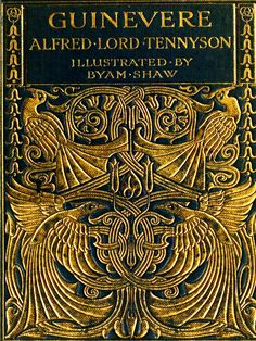 For the love of Books...Guinevere by Alfred Lord Tennyson, illustrated by Byam Shaw, George W. Jacobs & Co, 1906.