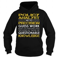 Policy Analyst We Do Precision Guess Work Questionable Knowledge T Shirts, Hoodies. Check price ==► https://www.sunfrog.com/Jobs/Policy-Analyst-Job-Title-Black-Hoodie.html?41382