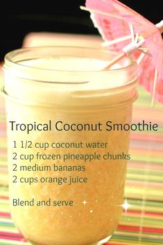 Tropical coconut smoothie recipe - healthy smoothie recipes with coconut water, . Tropical coconut smoothie recipe - healthy smoothie recipes with coconut water, pineapple, bananas and orange juice Easy Smoothies, Green Smoothie Recipes, Breakfast Smoothies, Fruit Smoothie Recipes, Healthy Smoothies For Breakfast Recipes, Best Healthy Smoothie Recipe, Mango Smoothie Healthy, Best Smoothie Blender, Smoothies Healthy Weightloss