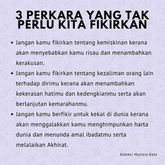 3 Perkara yang tidak perlu kita fikirkan. #mutiarakata