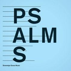 Psalms | Sovereign Grace