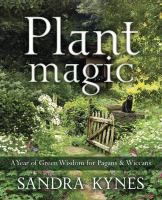 Plant Magic Book A Year of Green Wisdom for Pagans & Wiccans witch craft witchcraft herbalism magic Sandro, Household Plants, Traditional Witchcraft, Plant Magic, Thing 1, Garden Guide, English, Magic Book, Book Of Shadows