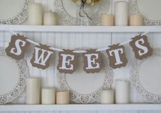 NEW VINTAGE CHIC  SWEETS  BANNER RUSTIC BUNTING WEDDING/ PARTY HENS BIRTHDAY