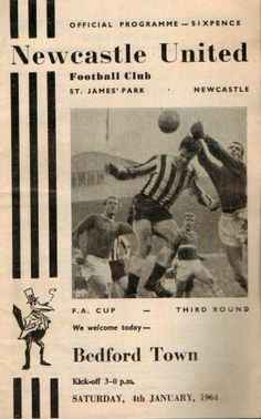 Newcastle Utd 1 Bedford Town 2 in Jan 1964 at St James Park. The programme cover for the FA Cup 3rd Round tie.
