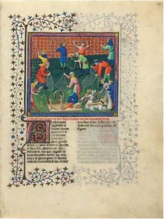 Gaston Phoebus (1331–1391) Making Snares and Feeding Dogs Livre de la chasse, in French France, Paris ca. 1407 15 1/4 x 11 1/4 inches (385 x 287 mm)