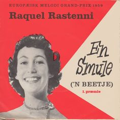 """Raquel Rastenni indspillede en dansk version af årets Hollandske vinder """"'N Beetje"""" som på dansk blev til """"En smule"""".  Raquel Rastenni i selskab med et harmondorgel. Dejligt jazzet. Esc 1959"""