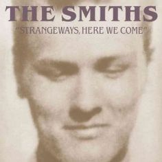 Strangeways, Here We Come | The  Smiths http://nypl.bibliocommons.com/item/show/19658590052_strangeways,_here_we_come