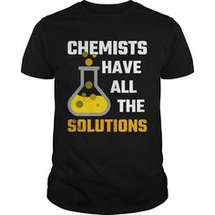 LIMITED EDITION - ☀Perfect Gift For Chemists ☀ This is perfect gift for you and your friend ☀Order here : https://www.sunfrog.com/Geek-Tech/Chemists-Have-All-The-Solutions-Black-Guys.html?70225 TIP: Like, Share, comment and tag your friend and family to tell them you loves it and want it    Find over 2 million other designs at here : https://www.sunfrog.com/search/?70225&search=Chemists