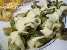 Brussels sprouts with mustard sauce for Thanksgiving dinner: http://leahsthoughts.com/8-thanksgiving-dishes-that-never-fail/