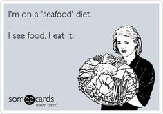i am on a seafood diet - Pesquisa Google