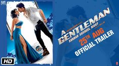 Download A Gentleman 2017 - Bollywood Movie All Songs HD - Bollywood Songs - MaxVidu