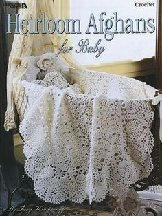Leisure Arts Heirloom Afghans For Baby - Crochet Patterns