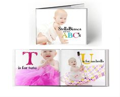 Cute idea for a baby photo book.  Add letters for each outfit or item in each picture to help him/her learn.
