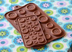 Two of my favourite things chocolate and Buttons.  Sew White web site to order the molds.
