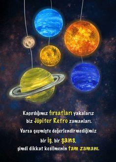 Jüpiter Retro - Kaçırdığımız fırsatları yakalarız biz Jüpiter Retro zamanları. Varsa geçmişte değerlendirmediğimiz bir iş, bir şans, şimdi dikkat kesilmenin tam zamanı.