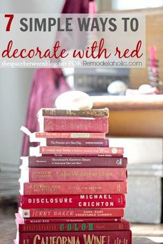 7 simple ways to decorate with red from thespacebetweenblog.net/?utm_content=buffer4ba7d&utm_medium=social&utm_source=pinterest.com&utm_campaign=buffer on www.remodelaholic.com/?utm_content=buffere919f&utm_medium=social&utm_source=pinterest.com&utm_campaign=buffer #decorating #red #valentinesday