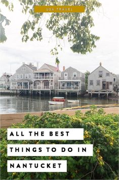 10 Incredible Things to Do in Nantucket - New England's Most Charming Escape!