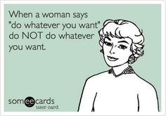 whatever you want...