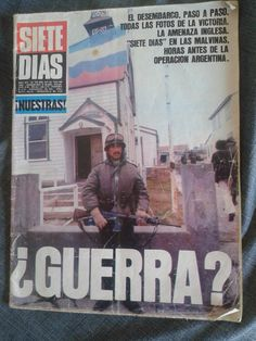 Publicación sobre el conflicto de  Malvinas Siete Días nº773 del 5/4 al 13/4 de 1982  Publication  About MALVINAS WAR. Seven Days. April 1982