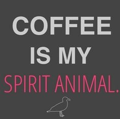 Coffee is my spirit animal. This is a funny quote that can cheer up anyones sleepy Connecticut morning. The fun font also gives is a positive vibe. shop all local clothing on our site.
