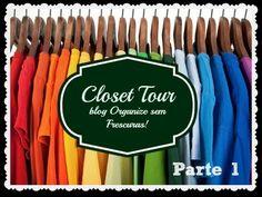 Organize sem Frescuras | Rafaela Oliveira » Arquivos » Vídeo: Closet Tour- dicas de organização (gavetas e prateleiras)