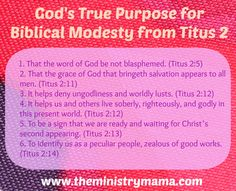 6 Reasons for Biblical Modesty from Titus 2 connected with an article about Modesty's Appearance to All by The Ministry Mama