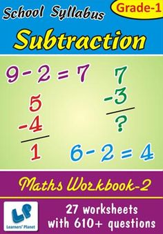 GRADE-1-MATH-SUBTRACTION-WORKBOOK-2 This workbook contains 27 printable worksheets with 610+ questions.   Topics included : Subtraction  Pattern of questions : Subtraction in horizontal & vertical with two & three terms, Subjective Questions.    PRICE :- RS.149.00