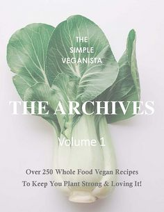 TSV ARCHIVE E-Book Vol 1 by Julie West | The Simple Veganista, via Flickr http://thesimpleveganista.blogspot.it/p/the-ar.html