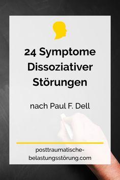 Die 24 Symptome Dissoziativer Störungen (nach Paul F. Dell)  posttraumatische-belastungsstörung.com