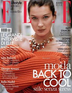 Top Model Bella Hadid appear in ELLE Italy October 2017 issue. For cover shoot, the brunette beauty wears sweater and necklace from Sportmax. Bella Hadid Fall, Bella Gigi Hadid, Bella Hadid Style, Fashion Magazine Cover, Fashion Cover, Magazine Covers, Bella Hadid Pictures, Matt Jones, Brigitte Macron