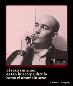 Hunter S. Thompson  -  www.pasionis.es