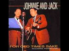 Johnnie And Jack - For Old Times Sake