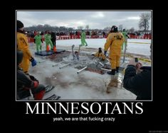 Ya know you're from Minnesota when....Polar Bear Plunge