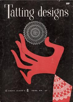Tatting pattern book with doilies, edgings, table linens, and collars. Needle Tatting, Tatting Lace, Plastic Canvas Tissue Boxes, Plastic Canvas Patterns, Barbacoa, Clarks, Tatting Tutorial, Tutorial Crochet, Crochet Bookmarks