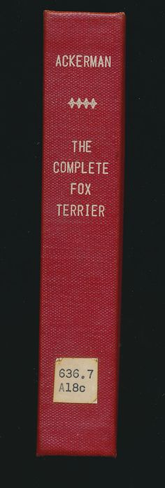 The Complete Fox Terrier by Irving C. Ackerman HB by mudintheUSA, $19.50
