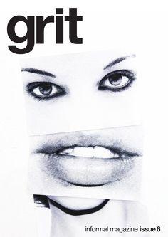 Grit Magazine Issue 6   Bimestrale di idee fotografiche/bi-monthly magazine of photographic ideas.